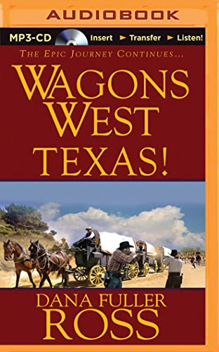 Wagons West Texas! (Wagons West Series): Dana Fuller Ross