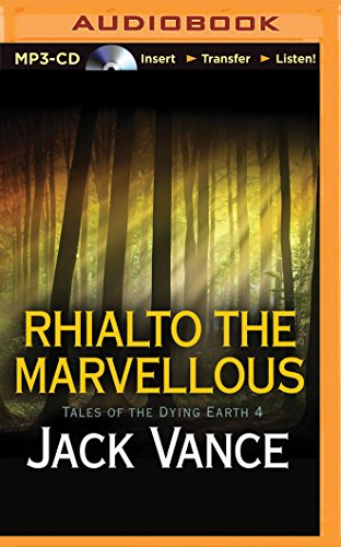 Rhialto the Marvellous (Tales of the Dying Earth): Jack Vance