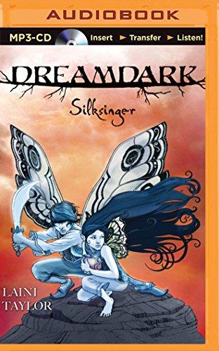 Dreamdark: Silksinger (Dreamdark Series): Taylor, Laini