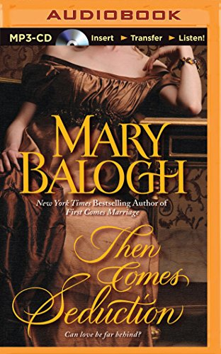Then Comes Seduction (Huxtable Series): Mary Balogh