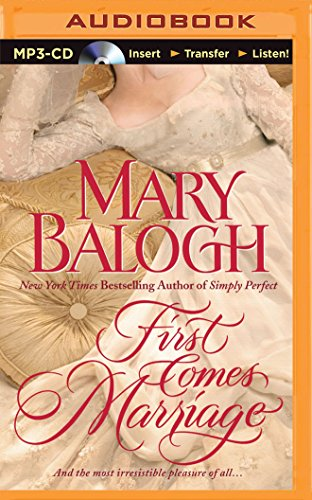 First Comes Marriage (Huxtable): Mary Balogh