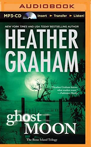 Ghost Moon (Bone Island Trilogy): Heather Graham