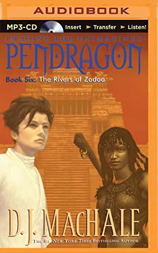 The Rivers of Zadaa (Pendragon): D. J. MacHale