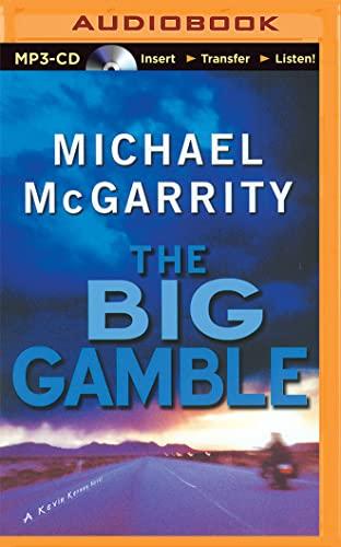 The Big Gamble (Kevin Kerney Novels): Michael McGarrity