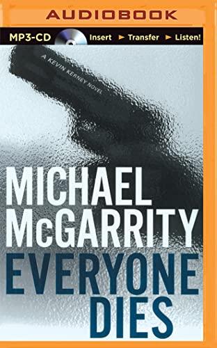 Everyone Dies (Kevin Kerney Novels): Michael McGarrity