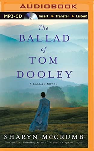 9781501297793: The Ballad of Tom Dooley: A Ballad Novel (Ballad Series)