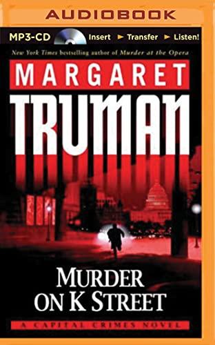 Murder on K Street (Capital Crimes (Numbered Audio)): Margaret Truman