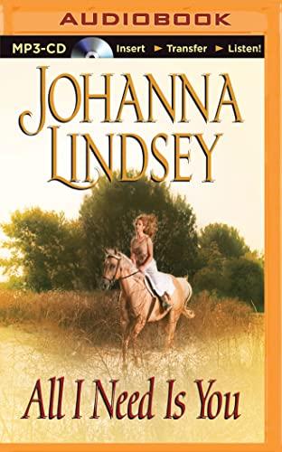 All I Need Is You: Johanna Lindsey