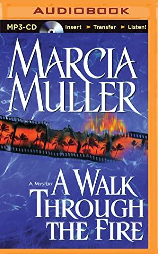 9781501298332: A Walk Through the Fire (Sharon McCone Series)