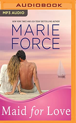Maid for Love: Force, Marie