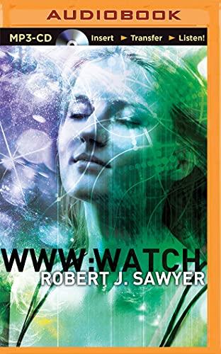 9781501298844: WWW: Watch (WWW Trilogy)
