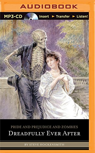 9781501298899: Pride and Prejudice and Zombies: Dreadfully Ever After (Pride and Prejudice and Zombies Series)