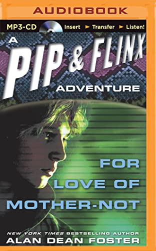 9781501299131: For Love of Mother-Not (Pip & Flinx)