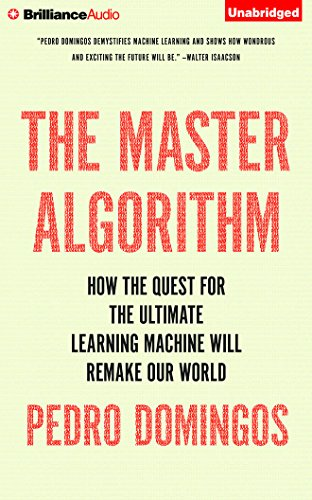 9781501299377: The Master Algorithm: How the Quest for the Ultimate Learning Machine Will Remake Our World