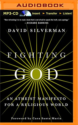 9781501299483: Fighting God: An Atheist Manifesto for a Religious World