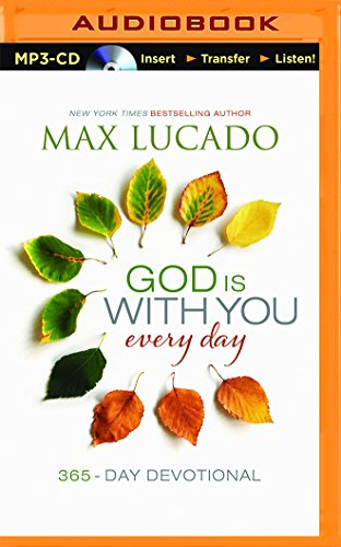 God Is with You Every Day: Max Lucado