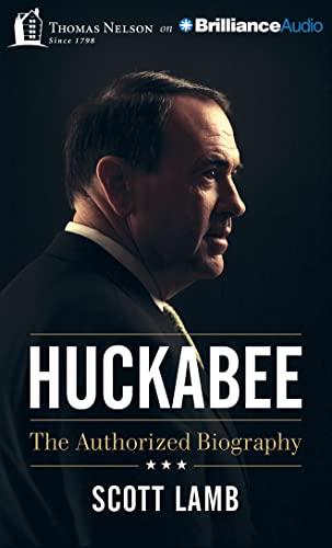 Huckabee: The Authorized Biography: Scott Lamb