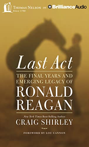 9781501299865: Last Act: The Final Years and Emerging Legacy of Ronald Reagan