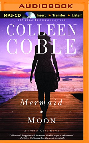 Mermaid Moon (Sunset Cove Novel): Colleen Coble
