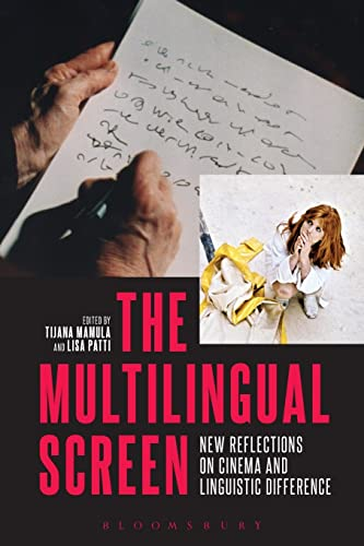 9781501302879: The Multilingual Screen: New Reflections on Cinema and Linguistic Difference