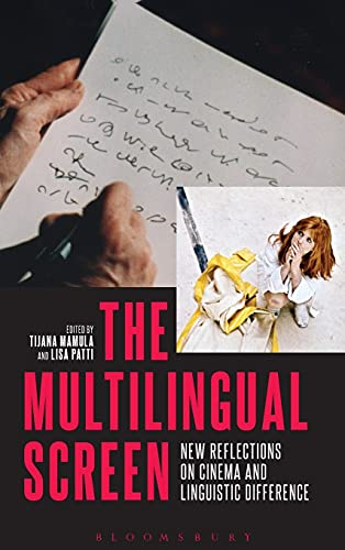 9781501302886: The Multilingual Screen: New Reflections on Cinema and Linguistic Difference