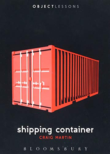 9781501303142: Shipping Container (Object Lessons)