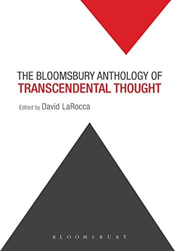 9781501305559: The Bloomsbury Anthology of Transcendental Thought: From Antiquity to the Anthropocene