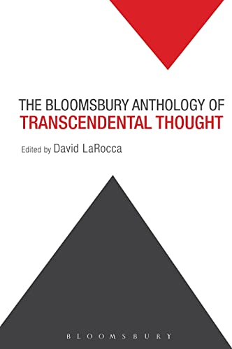 9781501305566: The Bloomsbury Anthology of Transcendental Thought: From Antiquity to the Anthropocene