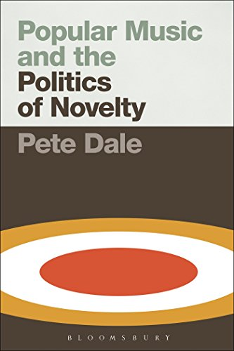 9781501307034: Popular Music and the Politics of Novelty
