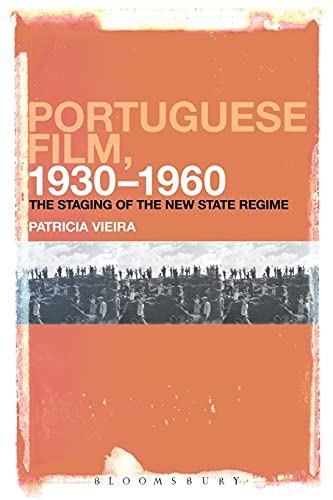 9781501307287: Portuguese Film, 1930-1960: The Staging of the New State Regime