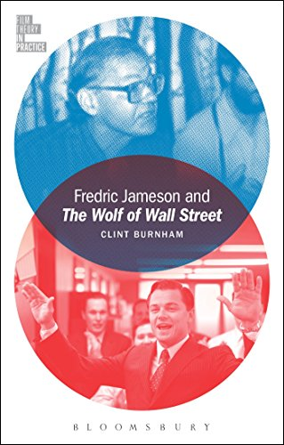 9781501308345: Fredric Jameson and The Wolf of Wall Street (Film Theory in Practice)