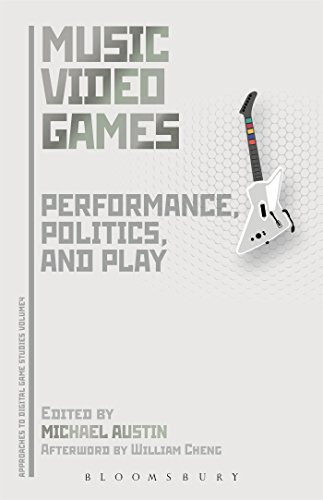 9781501308536: Music Video Games: Performance, Politics, and Play (Approaches to Digital Game Studies)