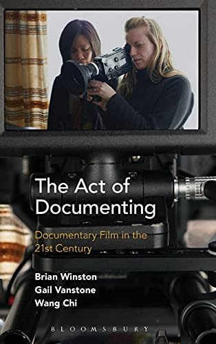 9781501309168: The Act of Documenting: Documentary Film in the 21st Century