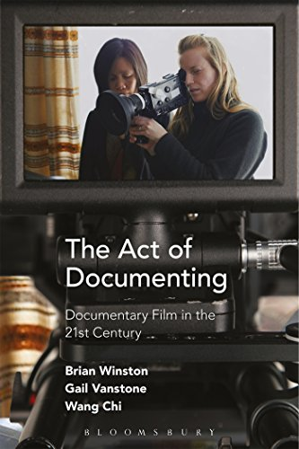 9781501309175: The Act of Documenting: Documentary Film in the 21st Century