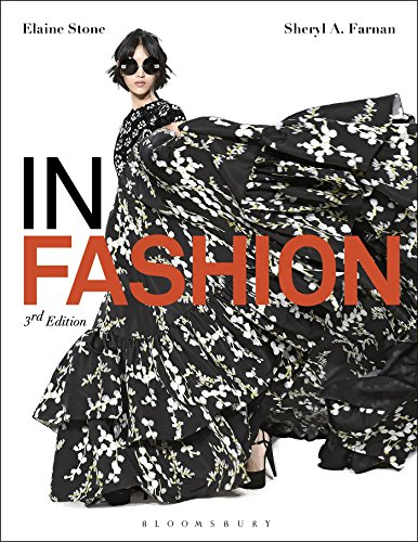 In Fashion: 9781501310751 This third edition of the best-selling In Fashion offers a concise and colorful overview of the key components of fashion-from its histo