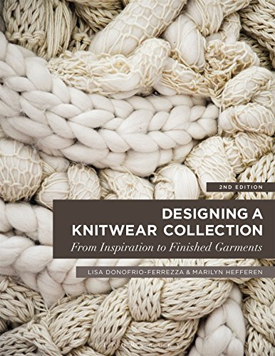 Designing a Knitwear Collection Format: Paperback: DONOFRIO-FERREZZA, LISA