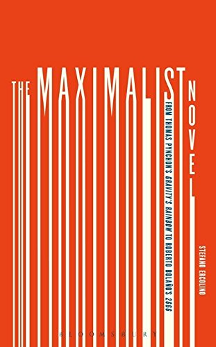 9781501314292: The Maximalist Novel