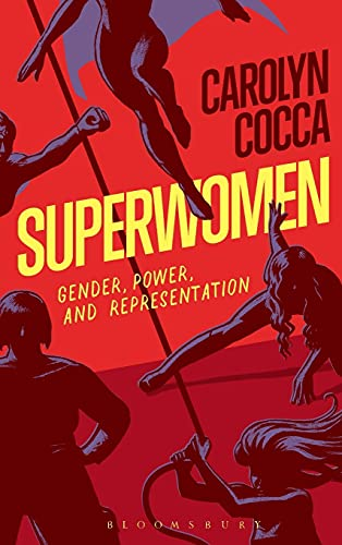 9781501316562: Superwomen: Gender, Power, and Representation