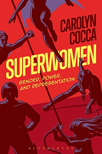 9781501316579: Superwomen: Gender, Power, and Representation
