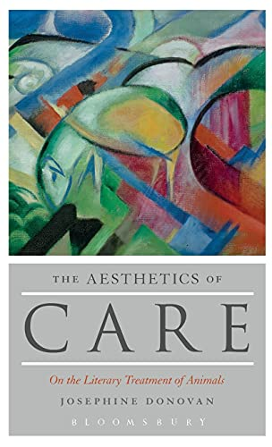 9781501317194: The Aesthetics of Care: On the Literary Treatment of Animals