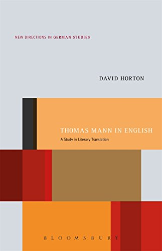 Thomas Mann in English: A Study in Literary Translation (New Directions in German Studies): David ...