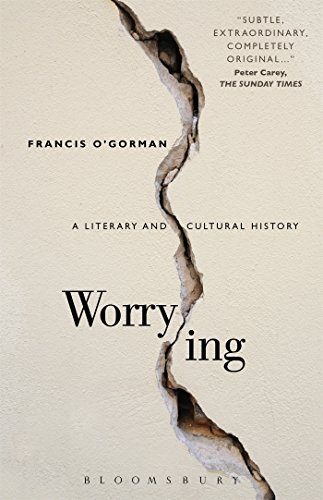 9781501320323: Worrying: A Literary and Cultural History