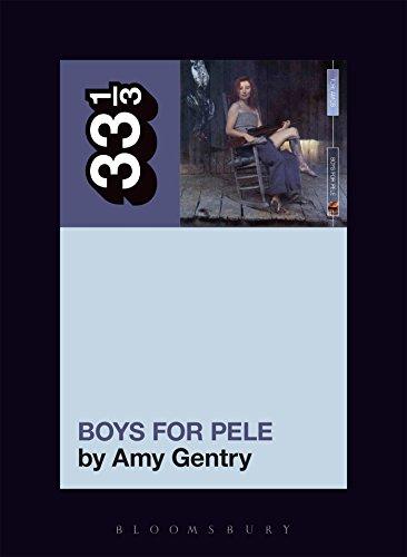 9781501321313: Tori Amos's Boys for Pele (33 1/3)
