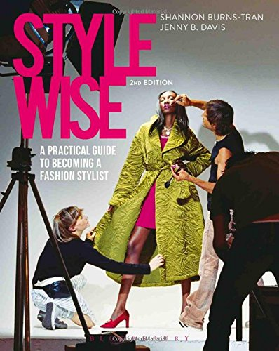 9781501323768: Style Wise: A Practical Guide to Becoming a Fashion Stylist
