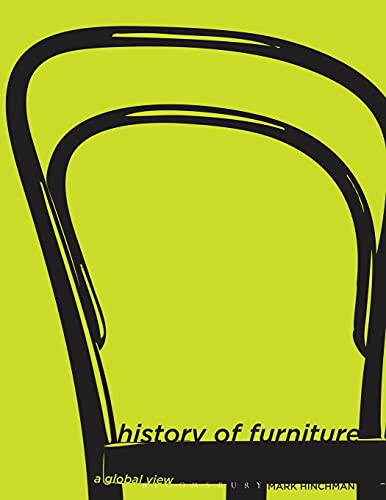 History of Furniture: A Global View (Paperback): Mark Hinchman