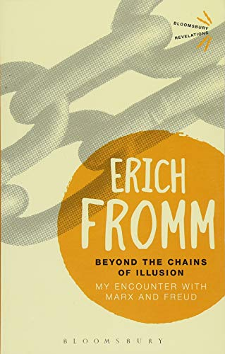 9781501334481: Beyond the Chains of Illusion: My Encounter With Marx and Freud