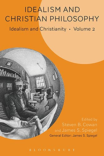 9781501335860: Idealism and Christian Philosophy: Idealism and Christianity Volume 2