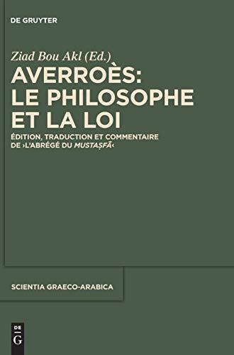 9781501510359: Averroès: Le Philosophe Et La Loi (Scientia Graeco-Arabica) (French Edition)