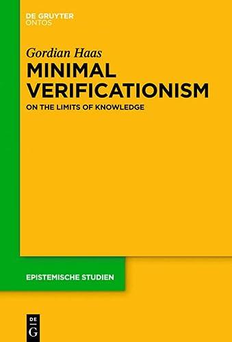 9781501510571: Minimal Verificationism (Epistemische Studien)
