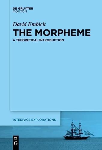 9781501510786: The Morpheme (Interface Explorations)